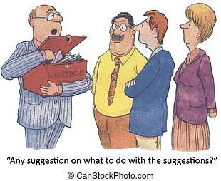 """Suggestion Box - """"Any suggestion on what to do with the..."""