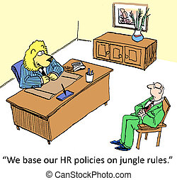 """Rules and Regulations - """"We base our HR policies on jungle..."""