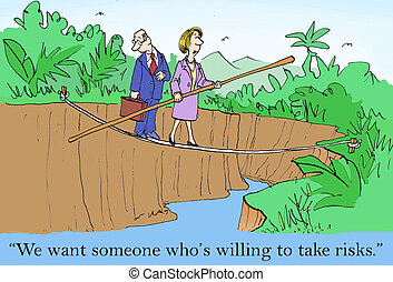 """Want Risk Taker, Change Agent - """"We want someone who's..."""