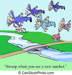 """New Sales Opportunities - """"Swoop when you see a new market.""""..."""