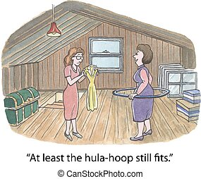 "Overweight - ""At least the hula-hoop still fits."""