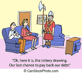 """Pay Back Debt - """"Ok, here it is, the lottery drawings. Our..."""