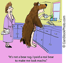 "Paid a bear - ""It's not a bear rug. I paid a real bear to..."