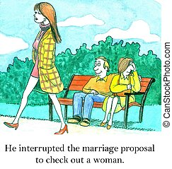 Marriage proposal - He interrupted the marriage proposal to...