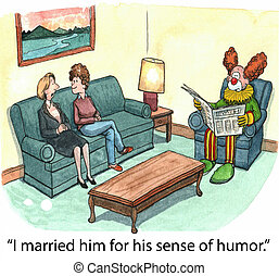 "Clown husband - ""I married him for his sense of humor."""