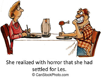 Settled for Les - She realized with horror that she had...