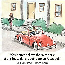"Critique of date - ""You better believe that a critique of..."