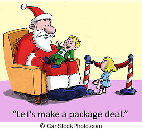 "Package deal - ""Let's make a package deal."""