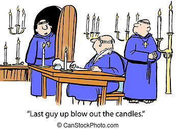 "Last guy - ""Last guy up blow out the candles."""