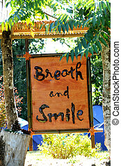 breathe and smile sign at Plum Village, France