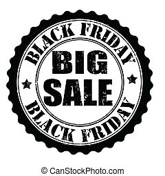 Black friday big sale stamp - Black friday big sale grunge...