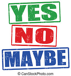 Yes, no and maybe stamps - Yes, no and maybe grunge rubber...