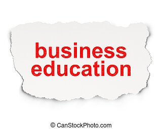 Education concept: Business Education on Paper background