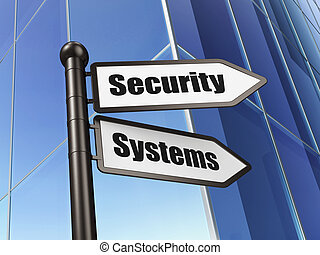 Privacy concept: Security Systems on Building background
