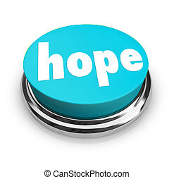 Hope Word Button Faith Spirituality Religion - A blue round...