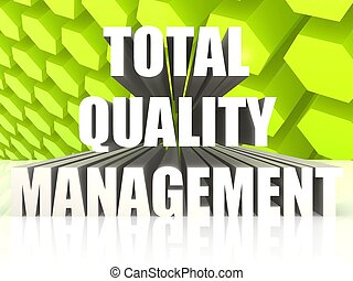 Total Quality Management - Hi-res original 3d rendered...