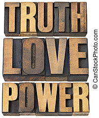 truth, love and power - core principles concept - a collage...