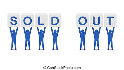Men holding the words sold out.