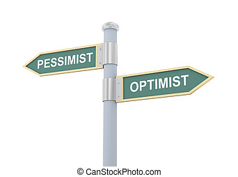 3d pessimist optimist road sign