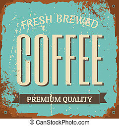 Coffee Metal Sign - Vintage style tin sign Fresh Brewed...