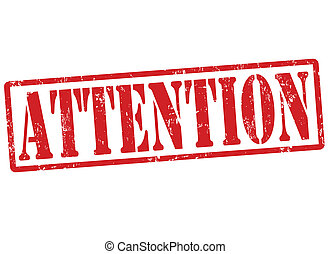 Attention stamp - Attention grunge rubber stamp, vector...