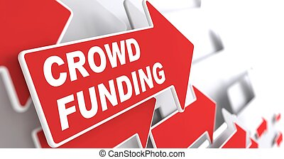 Crowd Funding Internet Concept Red Arrow with Crowd Funding...