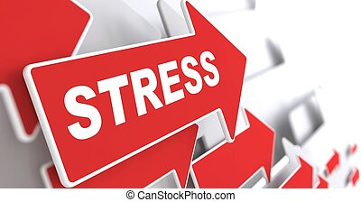 """Stress. Social Concept. Red Arrow with """"Stress"""" Slogan on a..."""