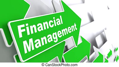 Financial Management Business Concept - Financial Management...