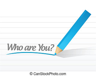 who are you written on a white paper illustration design