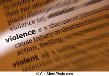 Violence - Volent - Dictionary Definition - Violence is the...