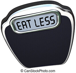 Eat Less Words Scale Lose Weight Diet - The words Eat Less...