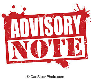 Advisory note stamp - Advisory note grunge rubber stamp on...
