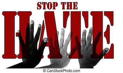 Stop the Hate - I created this Graphic with my photos to...