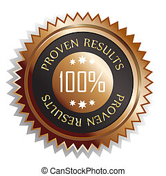 Proven results sticker isolated on white with metailic...