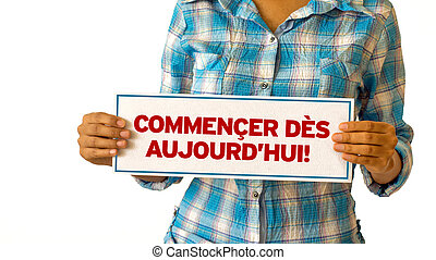 Get Started Today (In French)