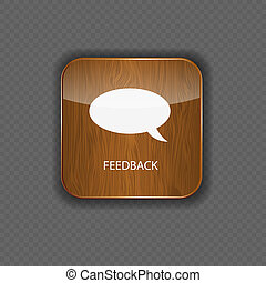 Feedback wood application icons
