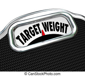 Target Weight Words Scale Healthy Goal Fitness - The words...
