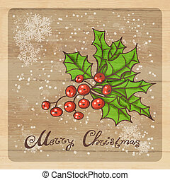 Holly berry - Retro Christmas background with Holly berry,...