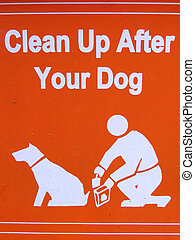 Public sign - clean up after your dog - Public sign clean up...