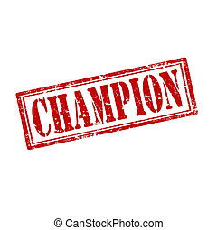 Champion-stamp - Grunge rubber stamp with word...