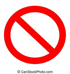 Not allowed sign - Red not allowed sign in white background