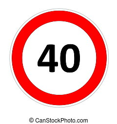 40 speed limit sign - 40 speed limitation road sign in white...