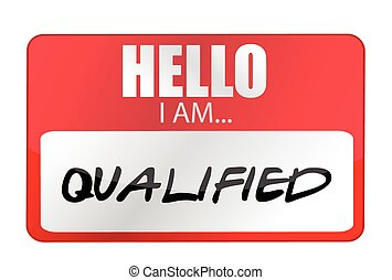 Hello I am qualified tags Illustration design over a white...