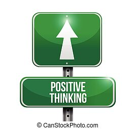 positive thinking road sign illustration design over a white...