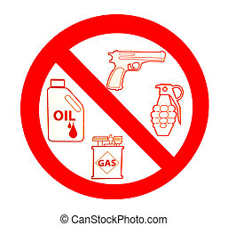 Sign of no gun and grenade and oil and gas isolated on white...