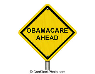Warning about Obamacare - An warning sign isolated on white...