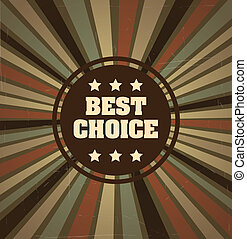 best choice label over grunge background vector illustration...