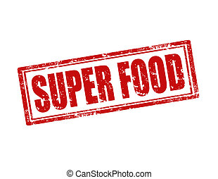 Super Food-stamp - Grunge rubber stamp with text Super...