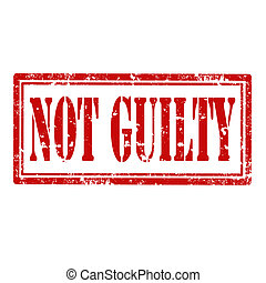 Not Guilty-stamp - Grunge rubber stamp with text Not...