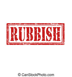 Rubbish-stamp - Grunge rubber stamp with word Rubbish,vector...